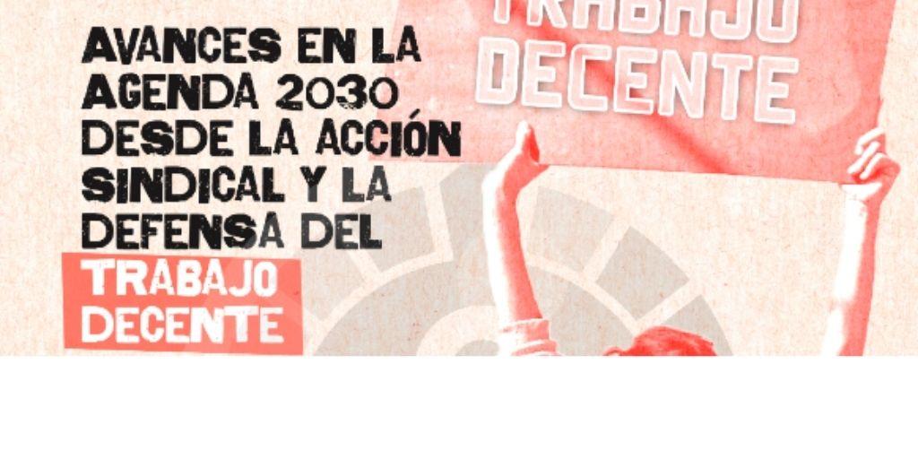 JORNADA: Avanços en l'Agenda 2030 des de l'acció sindical i la defensa del treball decent.